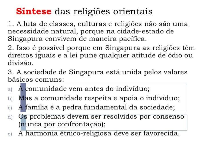 Síntese das religiões orientais1. A luta de classes, culturas e religiões não são umanecessidade natural, porque na cidade...