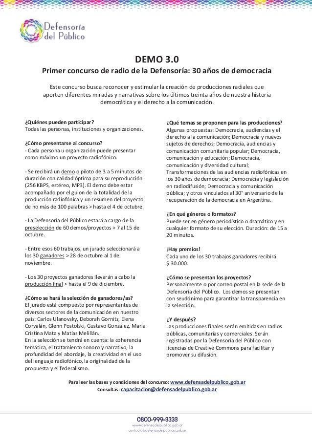 DEMO 3.0 Primer concurso de radio de la Defensoría: 30 años de democracia Este concurso busca reconocer y estimular la cre...