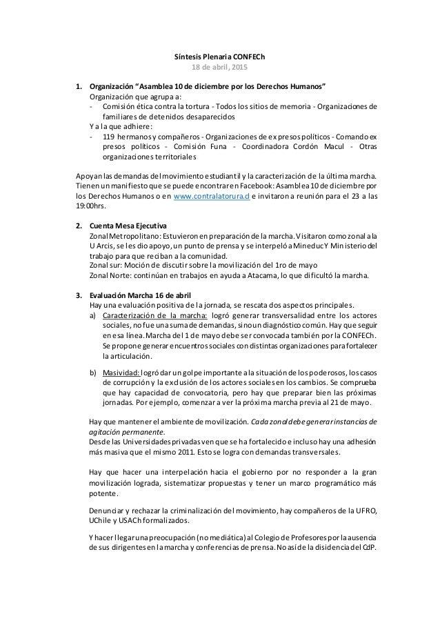 """Síntesis Plenaria CONFECh 18 de abril, 2015 1. Organización """"Asamblea 10 de diciembre por los Derechos Humanos"""" Organizaci..."""
