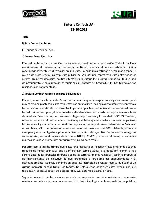 Síntesis Confech UAI                                         13-10-2012Tabla:0) Acta Confech anterior:FEC quedó de enviar ...