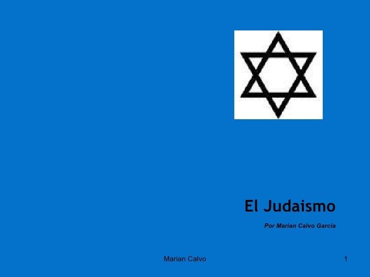 El Judaismo Por Marian Calvo García Marian Calvo