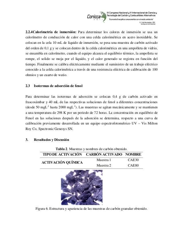 2.2.4Calorimetría de inmersión: Para determinar los calores de inmersión se usa un calorímetro de conducción de calor ...