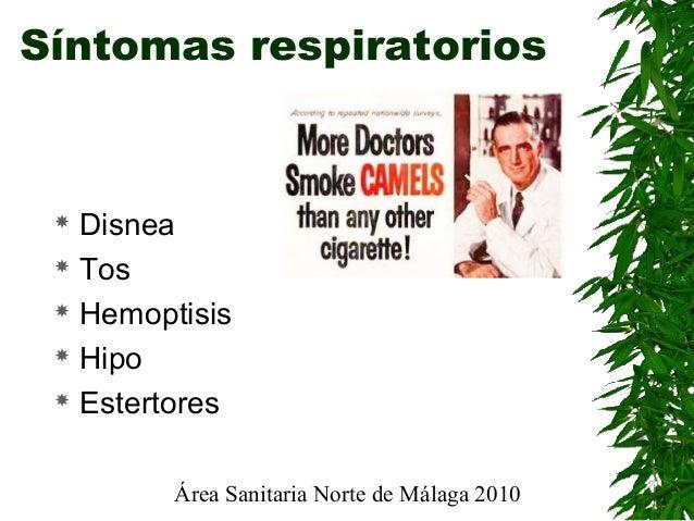Área Sanitaria Norte de Málaga 2010 Síntomas respiratorios  Disnea  Tos  Hemoptisis  Hipo  Estertores