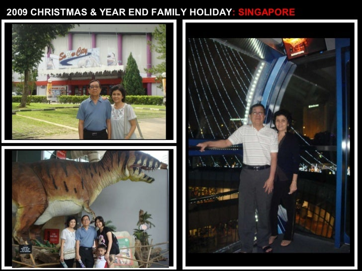 2009 CHRISTMAS & YEAR END FAMILY HOLIDAY : SINGAPORE