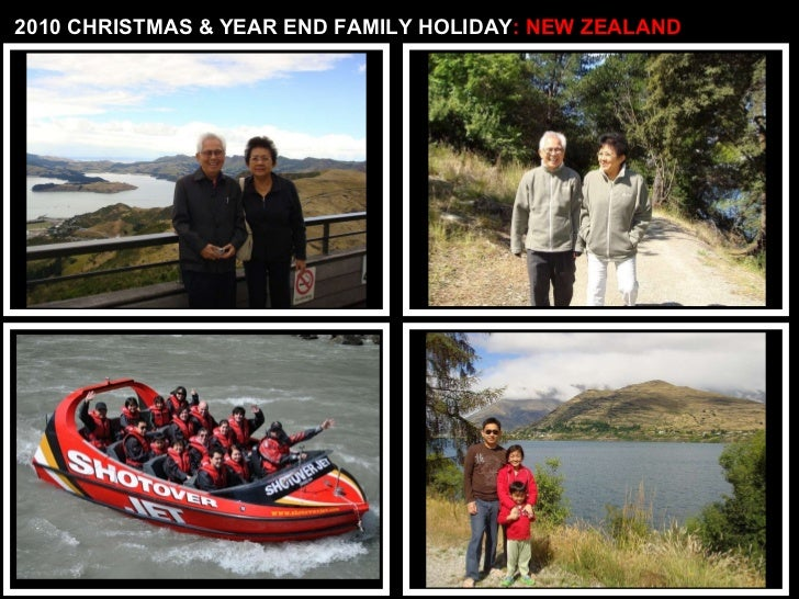 2010 CHRISTMAS & YEAR END FAMILY HOLIDAY : NEW ZEALAND