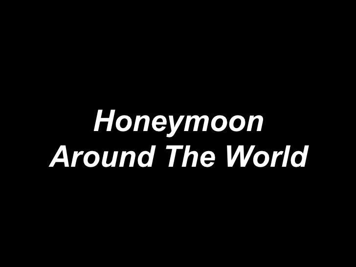 Honeymoon Around The World