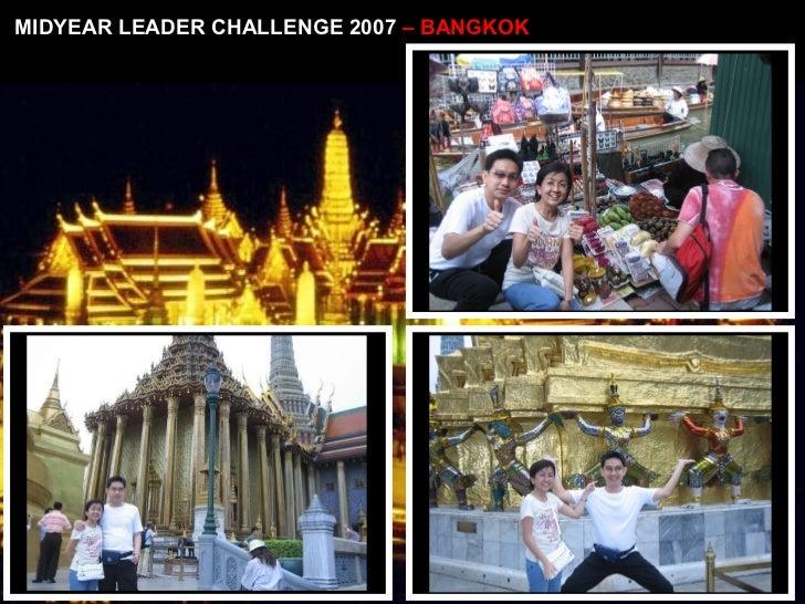 MIDYEAR LEADER CHALLENGE 2007  – BANGKOK