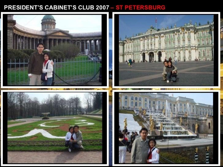 PRESIDENT'S CABINET'S CLUB 2007  – ST PETERSBURG