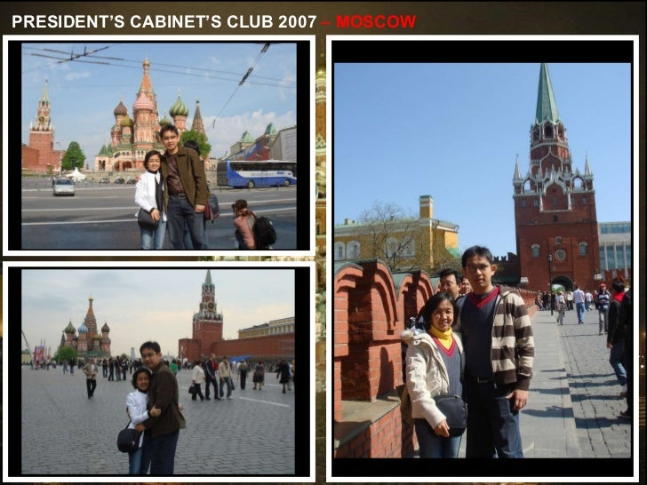 PRESIDENT'S CABINET'S CLUB 2007  – MOSCOW