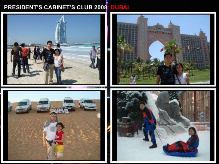 PRESIDENT'S CABINET'S CLUB 2008 : DUBAI
