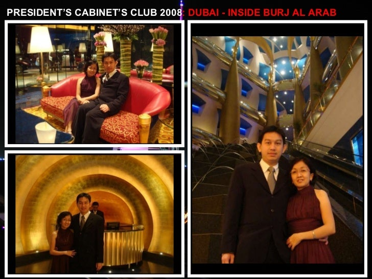 PRESIDENT'S CABINET'S CLUB 2008 : DUBAI - INSIDE BURJ AL ARAB