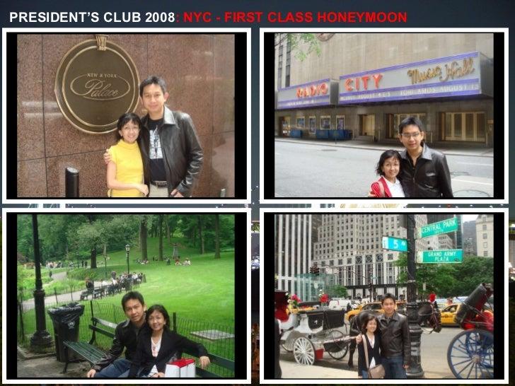 PRESIDENT'S CLUB 2008 : NYC - FIRST CLASS HONEYMOON