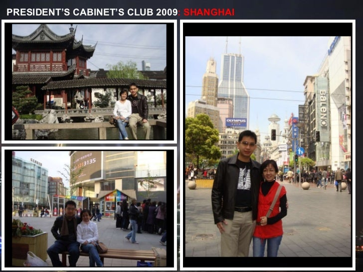 PRESIDENT'S CABINET'S CLUB 2009 : SHANGHAI
