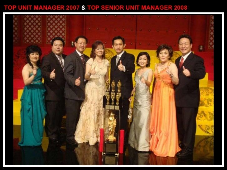 TOP UNIT MANAGER 2007  &  TOP SENIOR UNIT MANAGER 2008