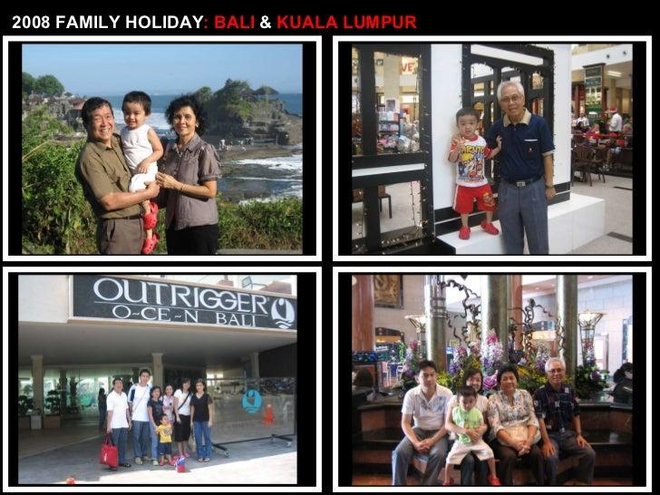 2008 FAMILY HOLIDAY : BALI  &  KUALA LUMPUR
