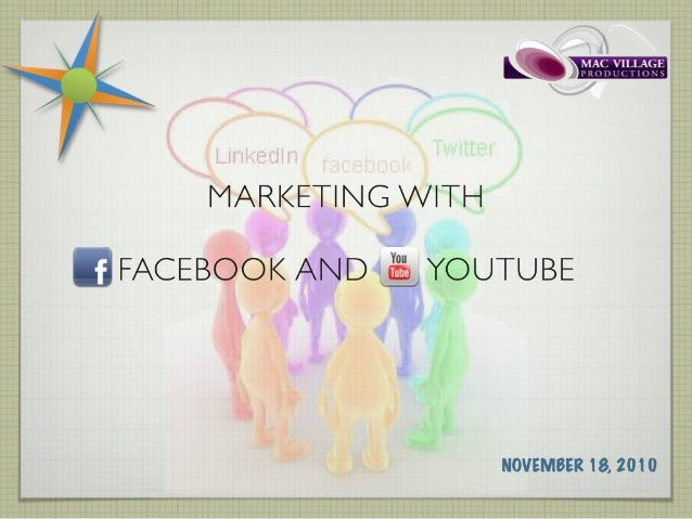 Marketing with Facebook and YouTube