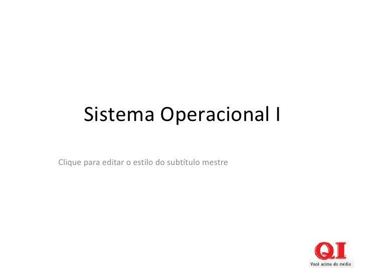 Sistema Operacional IClique para editar o estilo do subtítulo mestre