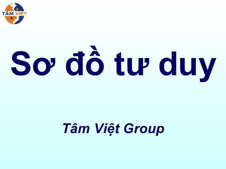 Sơ đồ tư duy Tâm Việt Group