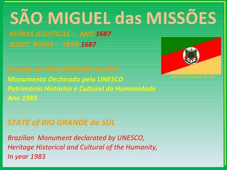 São Miguel das Missões Patrimônio Mundial Slide 2