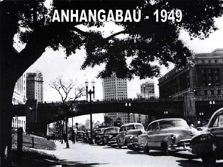 ANHANGABAÚ - 1949