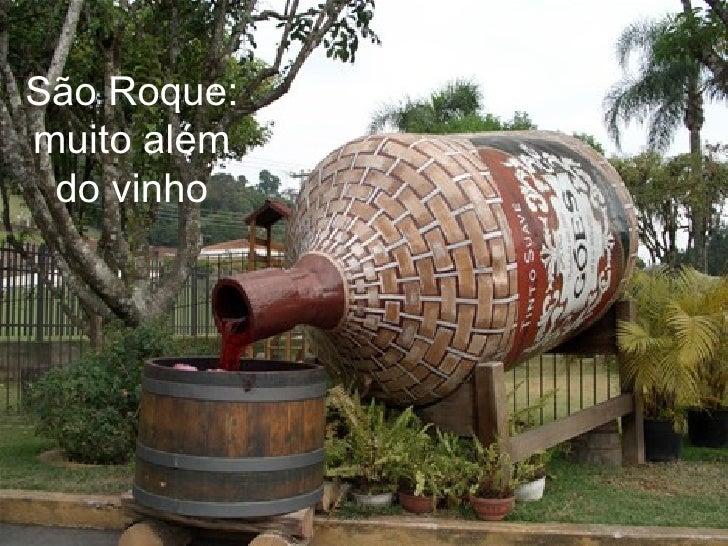 São Roque: muito além do vinho