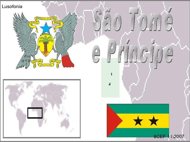 São Tomé e Príncipe 8CEF 112007 Lusofonia