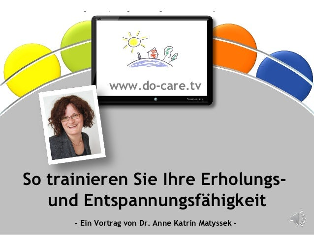 """So trainieren Sie Ihre Erholung und Entspannung – Ein Vortrag der Videoakademie """"do-care.tv""""                              ..."""