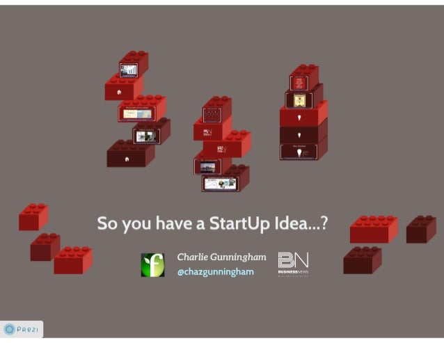 So you have a Start-Up Idea?