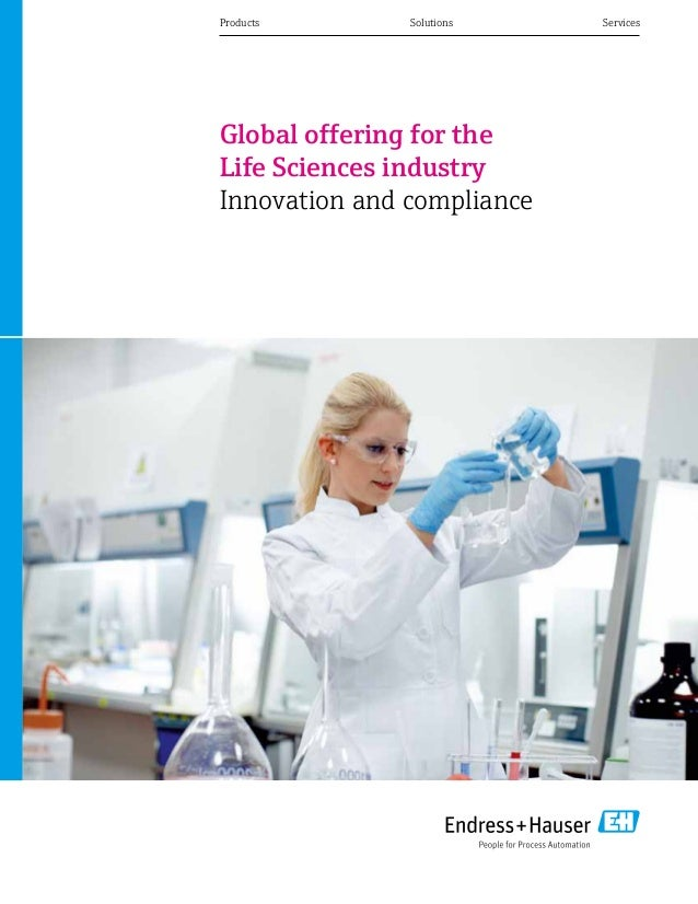 ProductsSolutionsServices Global offering for the Life Sciences industry Innovation and compliance