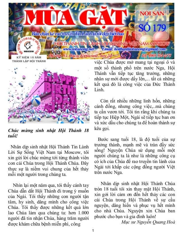 1 Chúc mừng sinh nhật Hội Thánh 18 tuổi! Nhân dịp sinh nhật Hội Thánh Tin Lành Lời Sự Sống Việt Nam tại Moscow, tôi xin gử...