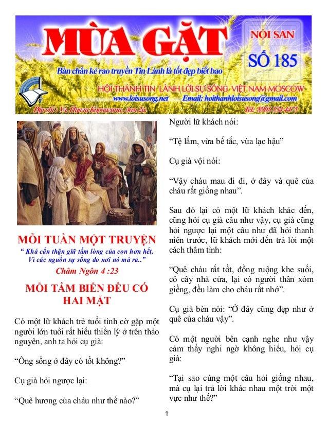 """1 MỖI TUẦN MỘT TRUYỆN """" Khá cẩn thận giữ tấm lòng của con hơn hết, Vì các nguồn sự sống do nơi nó mà ra.."""" Châm Ngôn 4 :23..."""