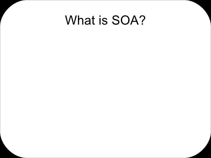 Basic introduction to SOA Slide 2
