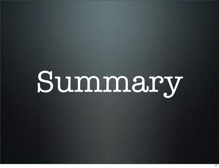 Summary            17