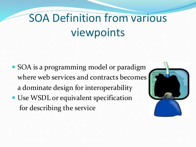service oriented architecture  soa