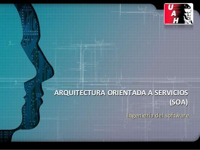 Arquitectura orientada a servicios joseadugarte for Arquitectura orientada a servicios