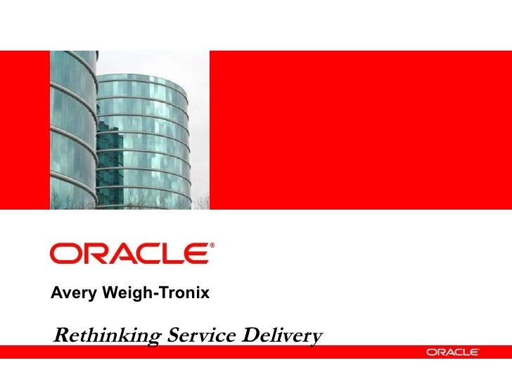 Avery Weigh-Tronix Rethinking Service Delivery