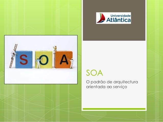 SOAO padrão de arquitecturaorientada ao serviço