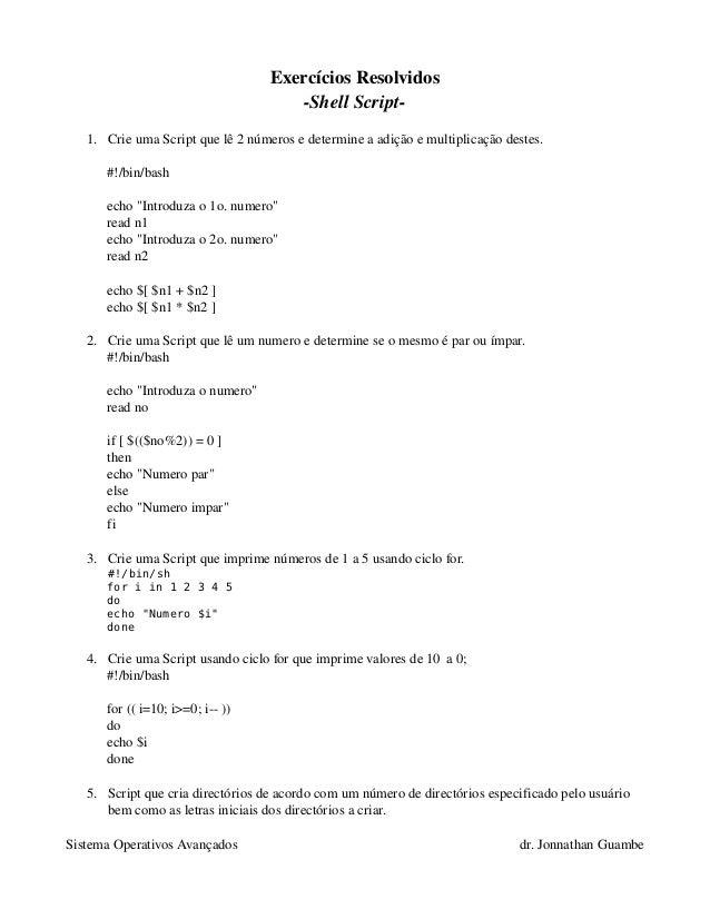 ExercíciosResolvidos                                      ShellScript   1. CrieumaScriptquelê2númerosedetermin...