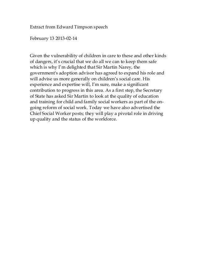 Extract from Edward Timpson speechFebruary 13 2013-02-14Given the vulnerability of children in care to these and other kin...