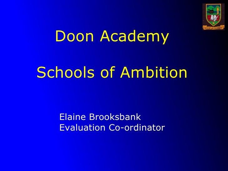 Doon Academy Schools of Ambition Elaine Brooksbank Evaluation Co-ordinator