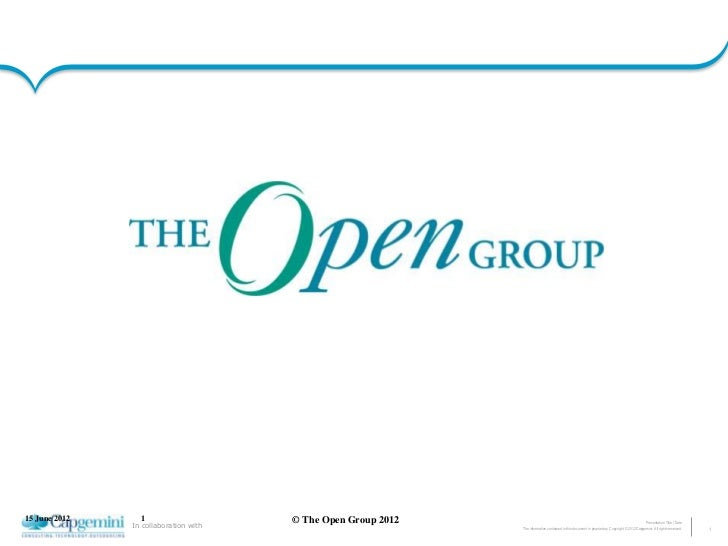 15 June 2012     1                     © The Open Group 2012                                                              ...