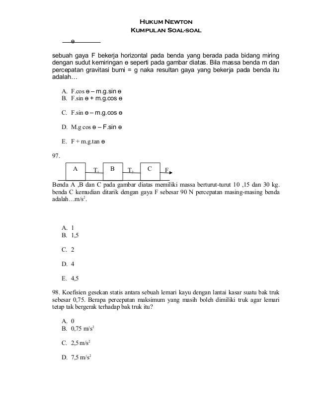 Hukum Newton Kumpulan Soal-soal ө sebuah gaya F bekerja horizontal pada benda yang berada pada bidang miring dengan sudut ...