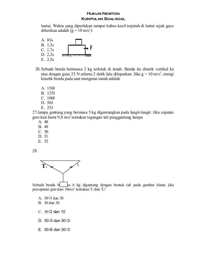 Hukum Newton Kumpulan Soal-soal lantai. Waktu yang diperlukan sampai kubus kecil terjatuh di lantai sejak gaya diberikan a...