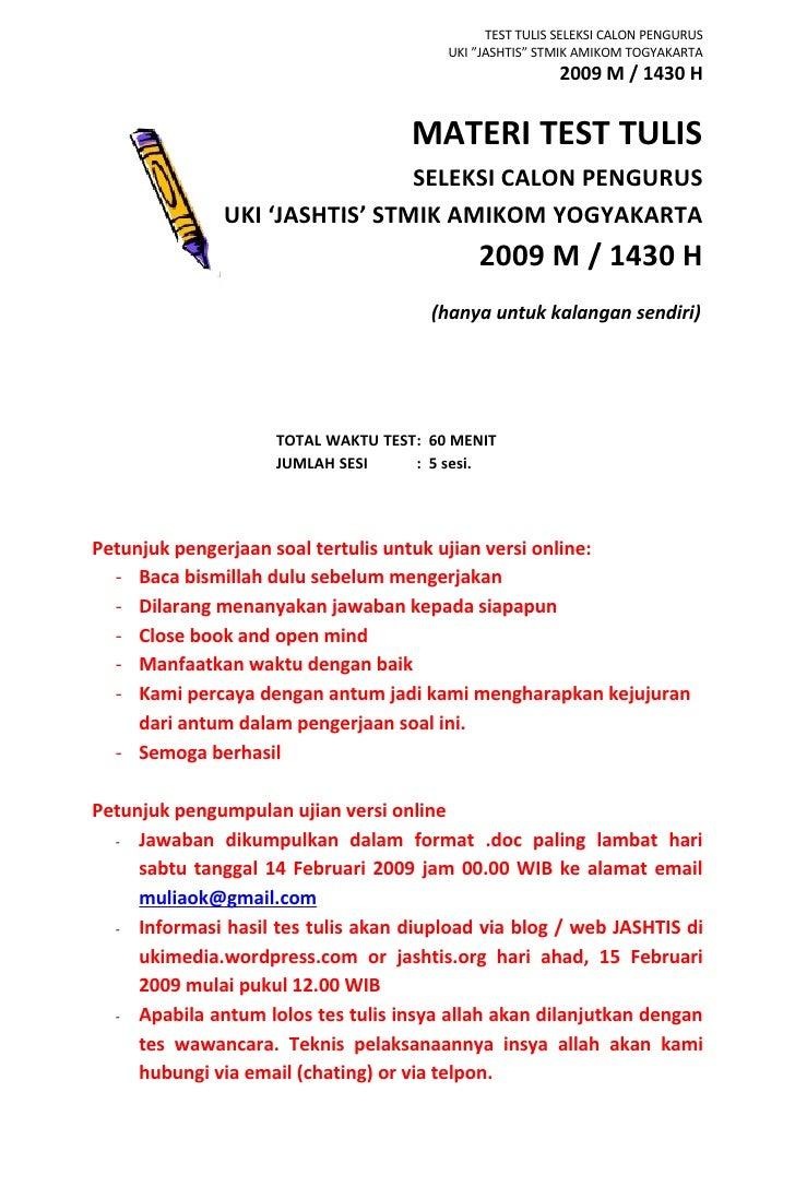 "TEST TULIS SELEKSI CALON PENGURUS                                         UKI ""JASHTIS"" STMIK AMIKOM TOGYAKARTA           ..."