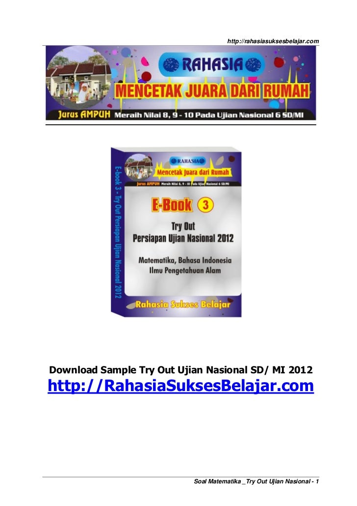 http://rahasiasuksesbelajar.comDownload Sample Try Out Ujian Nasional SD/ MI 2012http://RahasiaSuksesBelajar.com          ...