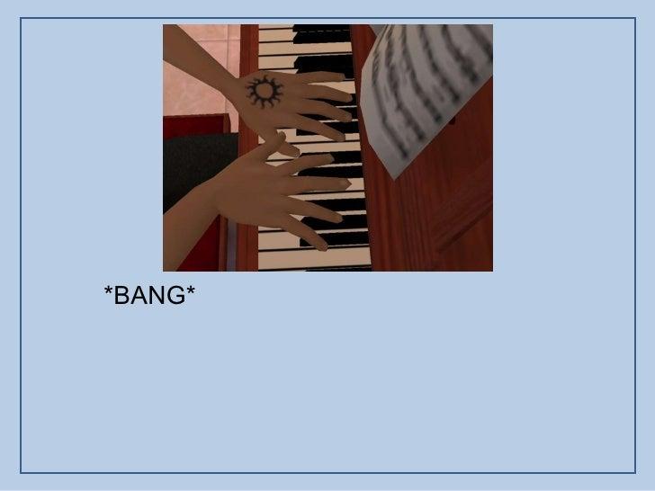 *BANG*