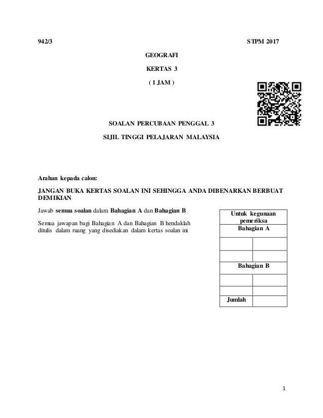 Soalan Percubaan Geografi Stpm Penggal 1 2019 Kelantan Pewarna O