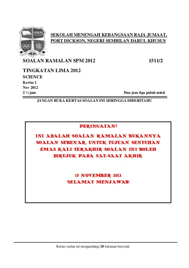 ramalan essay spm 2012 Spm biology 2012 - download as word (similarly to soalan ramalan biologi or soalan sebenar spm) essay) chapter 6 – nutrition chapter 8.