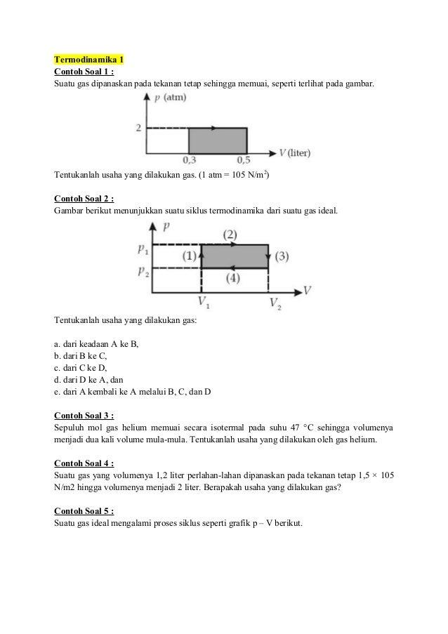 Soal termodinamika serta pembahsan termodinamika 1 contoh soal 1 suatu gas dipanaskan pada tekanan tetap sehingga memuai ccuart Gallery