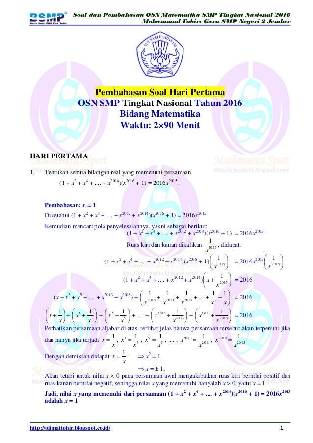 Soal dan Pembahasan OSN Matematika SMP Tingkat Nasional 2016 Mohammad Tohir: Guru SMP Negeri 2 Jember http://olimattohir.b...